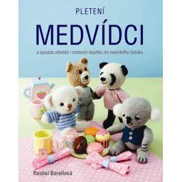 Borellová Rachel: Pletení medvídci