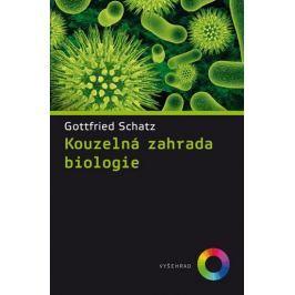 Schatz Gottfried: Kouzelná zahrada biologie