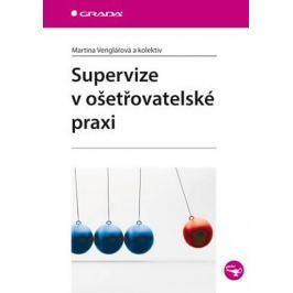 Venglářová Martina: Supervize v ošetřovatelské praxi