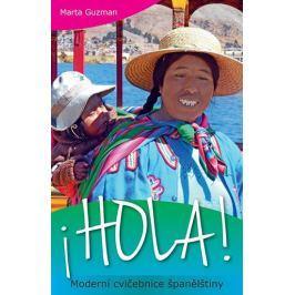 Guzman Marta: HOLA! Moderní cvičebnice španělštiny