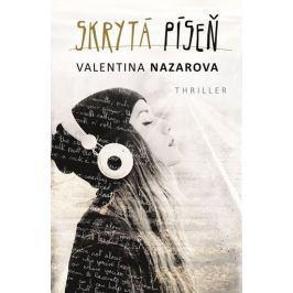 Nazarova Valentina: Skrytá píseň