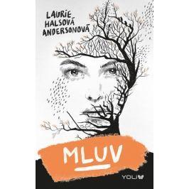 Halsová Andersonová Laurie: Mluv