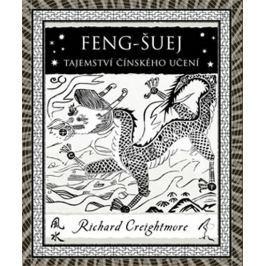 Creightmore Richard: Feng-šuej - Tajemství čínského učení