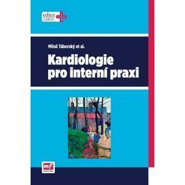 Táborský Miloš: Kardiologie pro interní praxi