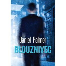 Palmer Daniel: Blouznivec