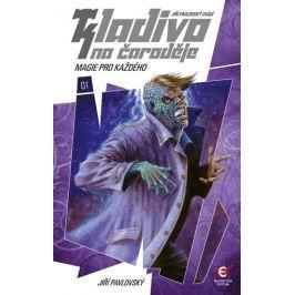 Pavlovský Jiří: Kladivo na čaroděje 1 - Magie pro každého