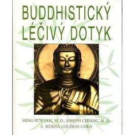 kolektiv: Buddhistický léčivý dotyk