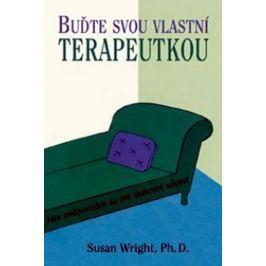 Wright Susan: Buďte svou vlastní terapeutkou