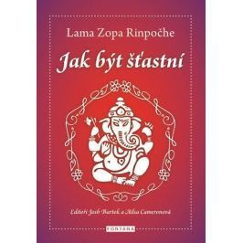 Rinpočhe Lama Zopa: Jak být šťastný