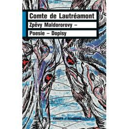 de Lautréamont Comte: Zpěvy Maldororovy - Poesie - Dopisy