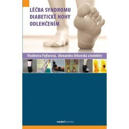 Fejfarová Vladimíra, Jirkovská Alexandra: Léčba syndromu diabetické nohy odlehčením