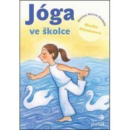 Nikodemová Monika: Jóga ve školce - Pohybové hry a aktivity inspirované jógou pro předškolní děti