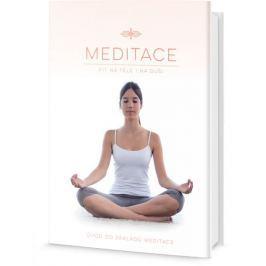 Meditace - Fit na těle i na duši, Úvod do základů meditace