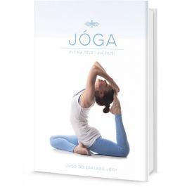 Jóga - Fit na těle i na duši, Úvod do základů Jógy