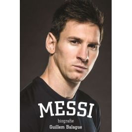 Balague Guillem: Messi - Biografie
