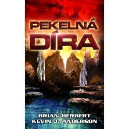 Herbert Brian, Anderson Kevin J.,: Pekelná díra