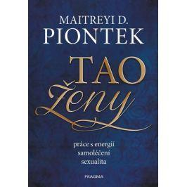 Piontek Maitreyi D.: Tao ženy