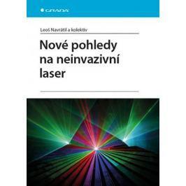 Navrátil Leoš, Dylevský Ivan: Nové pohledy na neinvazivní laser