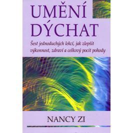 Zi Nancy: Umění dýchat