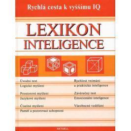 kolektiv: Lexikon inteligence - Rychlá cesta k vyššímu IQ