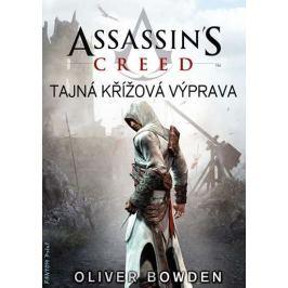Bowden Oliver: Assassin´s Creed 3 - Tajná křížová výpra