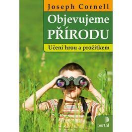 Cornell Joseph: Objevujeme přírodu