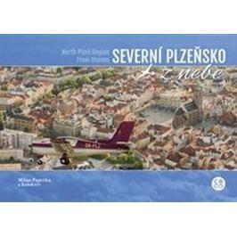 Paprčka Milan: Severní Plzeňsko z nebe