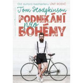 Hodgkinson Tom: Podnikání pro bohémy
