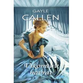Callen Gayle: Vikomtův návrat