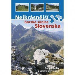 Kollár Daniel: Nejkrásnější horské silnice Slovenska
