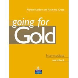 Acklam Richard: Going for Gold Intermediate Coursebook