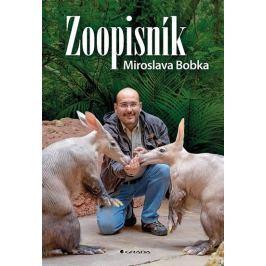 Bobek Miroslav: Zoopisník Miroslava Bobka - Zápisky ředitele pražské zoo