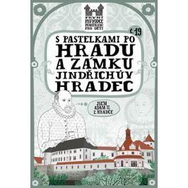 Chupíková Eva: S pastelkami po hradu a zámku Jindřichův Hradec