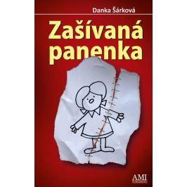 Šárková Danka: Zašívaná panenka