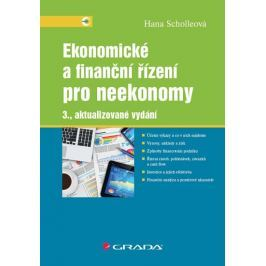 Scholleová Hana: Ekonomické a finanční řízení pro neekonomy