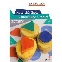 Lažová Ladislava: Mateřská škola komunikuje s rodiči