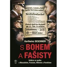 Deschner Karlheinz: S Bohem a fašisty