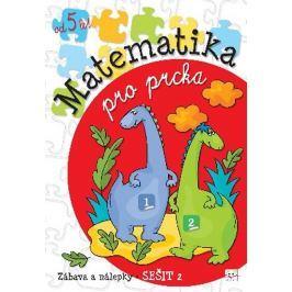 Podgórska Anna: Matematika pro prcka 2