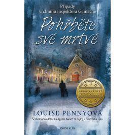 Pennyová Louise: Pohřběte své mrtvé