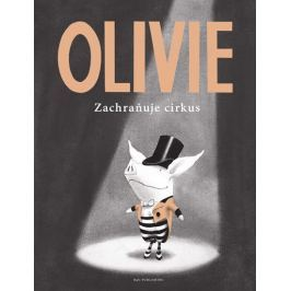 Falconer Ian: Olivie zachraňuje cirkus