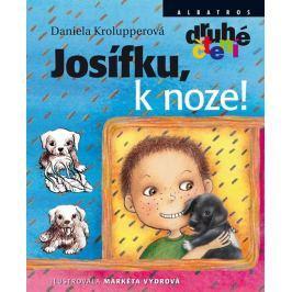 Krolupperová Daniela: Josífku, k noze! - Druhé čtení