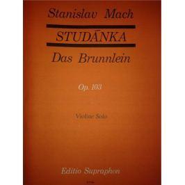 KN Studánka op. 103 (30 lidových písní v úpravě pro sólové housle) Škola hry na housle