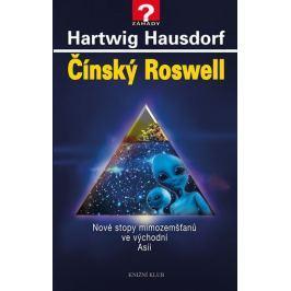 Hausdorf Hartwig: Čínský Roswell - Nové stopy mimozemšťanů ve východní Asii