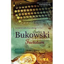 Bukowski Charles: Factotum