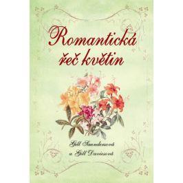 Saundersová Gill, Daviesová Gill,: Romantická řeč květin