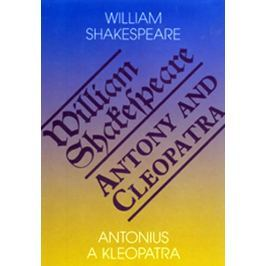 Shakespeare William: Antonius a Kleopatra/Antony and Cleopatra