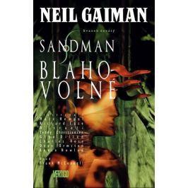 Gaiman Neil: Sandman 9 - Blahovolné