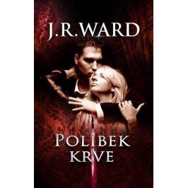 Ward J. R.: Polibek krve