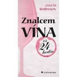 Robinson Jancis: Znalcem vína za 24 hodin