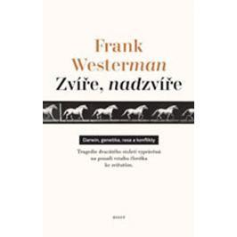 Westerman Frank: Zvíře, nadzvíře